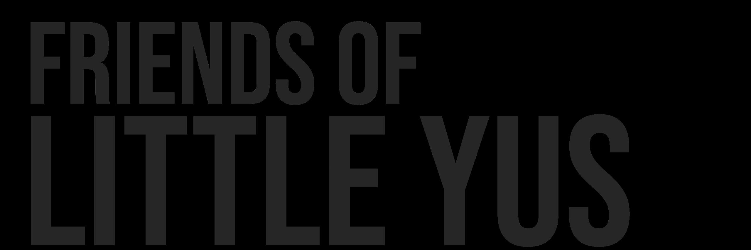 Friends of Little Yus